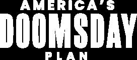 America's Doomsday Plan
